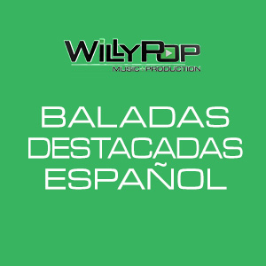 willypop_baladas_destacadas